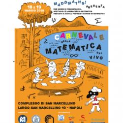 """MaddMaths! presenta """"Il Carnevale della Matematica dal vivo"""" - Napoli, 18 e 19 maggio 2018"""
