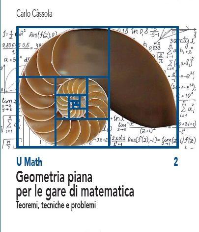 Geometria piana per le gare di matematica (U Math – vol. 2) –  recensione