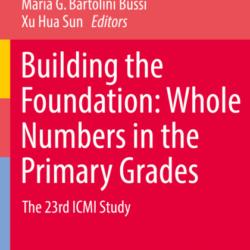 """Libro open access di Mariolina Bartolini Bussi e Xuhua Sun sulla matematica """"dei piccoli"""""""