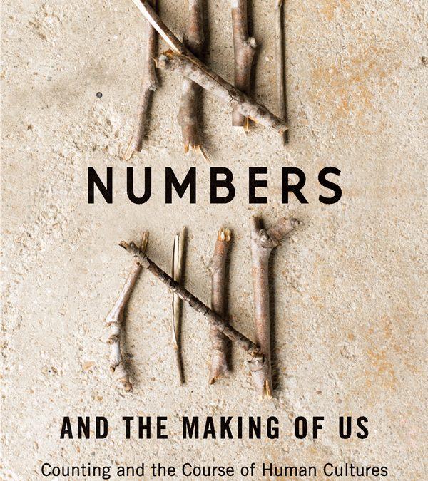 """Recensione: """"I numeri e la nascita della civiltà"""" di Caleb Everett"""
