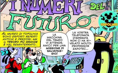 Topolino e i numeri del futuro, una storia matematica che si svolge al CNR-IAC (dal 26 settembre in Edicola!)