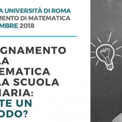 """Giornata di studio: """"Insegnamento della matematica nella scuola primaria: esiste un metodo?"""" - Sapienza Università di Roma, 10 novembre 2018"""