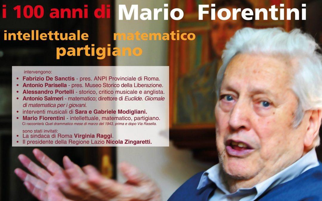 Mario Fiorentini compie 100 anni – una storia tra cultura, politica, resistenza e matematica