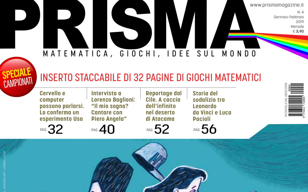 """È in edicola il numero 4 della rivista """"Prisma – Matematica, Giochi, Idee sul mondo"""""""