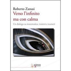 "MaddMaths! 10 -- Roberto ""lo Zar"" Zanasi: dialogo dei massimi sistemi"