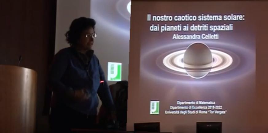 Conferenza di Alessandra Celletti:  Il nostro caotico sistema solare: dai pianeti ai detriti spaziali (video)