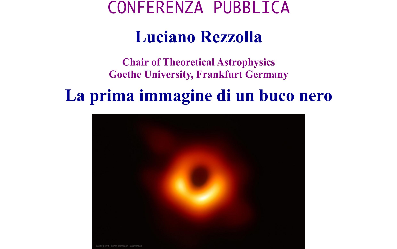 La prima immagine di un buco nero — conferenza pubblica di Luciano Rezzolla a Tor Vergata (20 maggio 2019)
