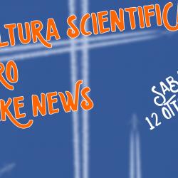 Incontro a Bologna: La cultura scientifica contro le fake news - 12 ottobre 2019