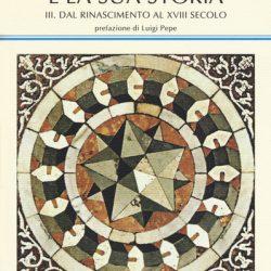 """Esce il terzo volume di """"La matematica e la sua storia"""" di Bruno D'Amore e Silvia Sbaragli"""