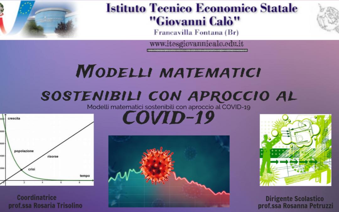 """Modelli matematici sostenibili con approccio al Covid-19 all'Ites """"Calò"""" di Francavilla Fontana"""