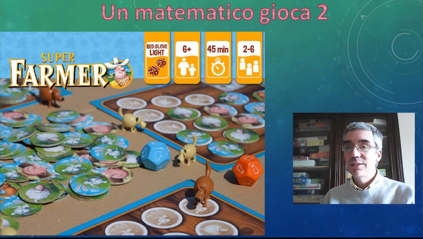 Un matematico gioca 2: Super Farmer