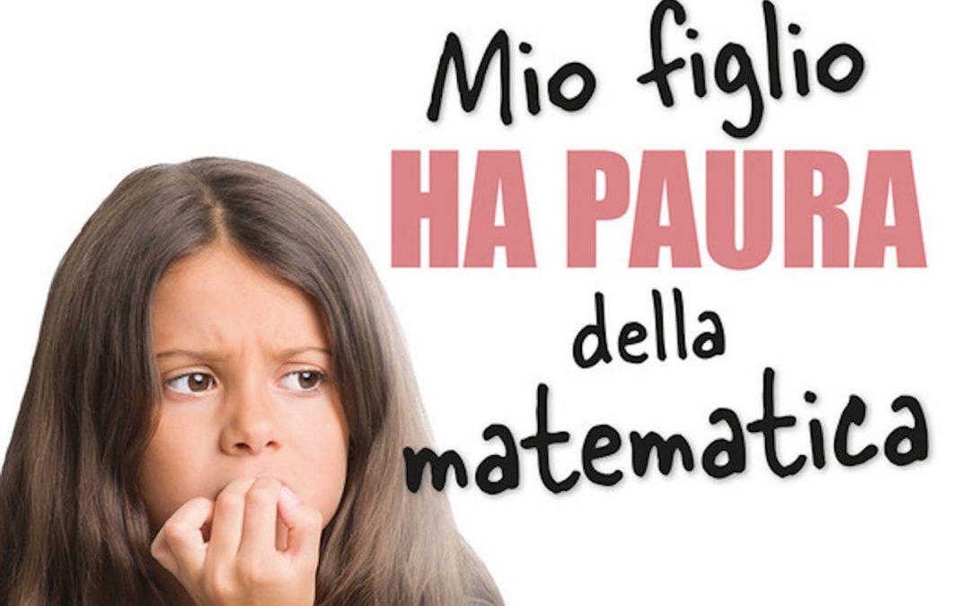 Letture matematiche estive #7: Mio figlio ha paura della Matematica
